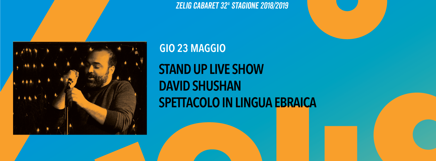 Stand Up Live Show - David Shushan spettacolo in lingua ebraica
